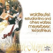 Waldteufel: Estudiantina And Others Waltzes/Meyer: Les Patineurs Songs