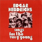 Edgar Kendricks Sings For The Very Young Songs