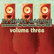 DJ Snake Machine Reconstructs the Hot Dance Hits Of 2007 Songs