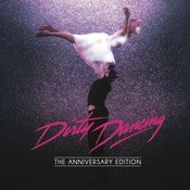 Dirty Dancing: Anniversary Edition Songs