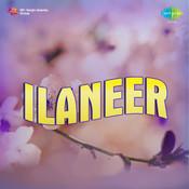 Ilaneer Songs
