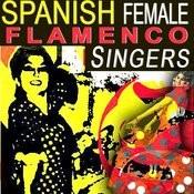 Spanish Female Flamenco Singers Songs