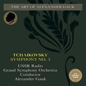 Tchaikovsky: Symphony No. 3 Songs