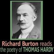 Richard Burton Reads The Poetry Of Thomas Hardy Songs