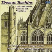 Thomas Tomkins: The Third Service, Anthems And Voluntaries Songs