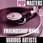 Pop Masters: Friendship Ring Songs