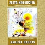 Smilsu Rausis (Dziesmas Berniem Dzied Zane Gudra) Songs