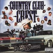Country Club Crest (Parental Advisory) Songs