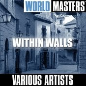 World Masters: Within Walls Songs