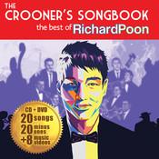 The Crooner's Songbook: The Best Of Richard Poon Songs