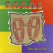 The Best Of Gamma Express Songs