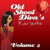 Old Skool Divas Karaoke - Volume 2 Songs