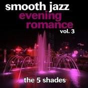 Smooth Jazz Evening Romance Vol. 3 Songs