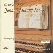 Complete Organ Works Of Johann Krebs - Vol 2 - The Organ Of St. Salvator's Chapel, University Of St. Andrews Songs