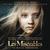 Les Misérables: Highlights From The Motion Picture Soundtrack Songs