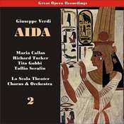Giuseppe Verdi: Aida (Callas, Tucker, Serafin) 1955, Vol. 2 Songs