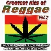 Greatest Hits Of Reggae Vol.1 Songs