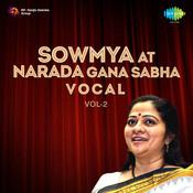 Sowmya At Narada Gana Sabha Vol 2 Voc Songs