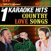 Drew's Famous # 1 Karaoke Hits: Country Love Songs Songs