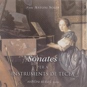 Pare Antoni Soler Sonatas For Keyboard Vol. 1 Songs