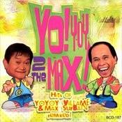 Yoyoy 2 The Max (Hits Of Yoyoy V & Max S Remixed Vicor 40th Anniv Coll) Songs
