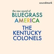 The New Sound Of Bluegrass America - Featuring Clarence White, Gordon Terry, Roger Bush, Leroy Mack And Billy Ray Lathum Songs