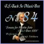 Bach In Musical Box 84 / Sonata For Violin Solo No.1 Bwv 1001 Songs