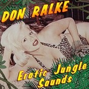 Erotic Jungle Sounds Songs