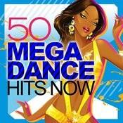 50 Mega Dance Hits Now! Songs
