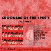 Crooners Of The 50's, Vol. 2 Songs