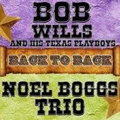 Back To Back: Bob Wills & Noel Boggs Songs