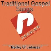 Medley Of Ladruses Songs
