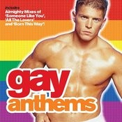 Almighty Presents: Gay Anthems: When Love Takes Over Songs