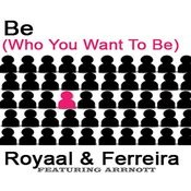Be (Who You Wanna Be) Songs