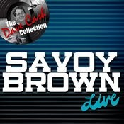 Savoy Brown Live - [The Dave Cash Collection] Songs