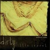 Dirty Little Secret Songs