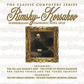 The Classic Composers Series - Rimsky-Korsakov: Scheherazade Symphonic Suite Op. 35 Songs