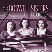 The Boswell Sisters Collection Songs