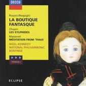 Rossini: La Boutique Fantasque / Chopin: Les Sylphides / Massenet: Méditation from