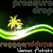 Pressure Drop: Reggae Riddims Songs