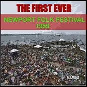 The First Ever Newport Folk Festival - 1959, Vol. 3 Songs