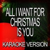 All I Want For Christmas Is You (Karaoke Version) Songs