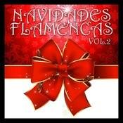 Navidades Flamencas Vol.2 Songs