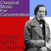 Classical Music For Concentration: Study With Chopin Songs