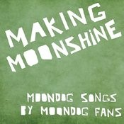 Making Moonshine 5 - Ep Songs