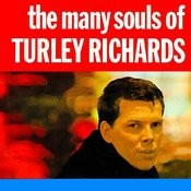 The Many Souls Of Turley Richards Songs
