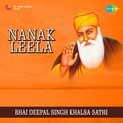 Bhai Deepal Singh - Nanak Leela Songs