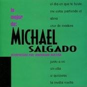 Lo Mejor De: Michael Salgado Songs