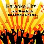 Karaoke Hits: Jazz For Female Singers Songs