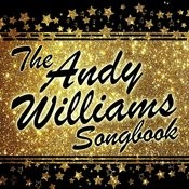 The Andy Williams Songbook Songs